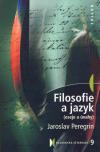 Jaroslav Peregrin: Filosofie a jazyk
