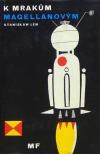 Stanisław Lem: K Mrakům Magellanovým