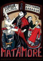 Cirque Trottola & Petit Théâtre Baraque: Matamore