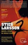 Stieg Larsson: Dievča, ktoré sa hralo s ohňom