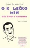 Josef Schovanec: O kolečko míň