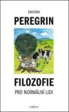 Jaroslav Peregrin: Filozofie pro normální lidi