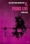 Chaim Cigan: Piano live (Kde lišky dávají dobrou noc II.)