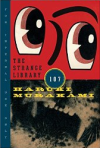 Haruki Murakami: The Strange Library
