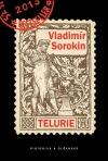 Vladimír Sorokin: Telurie